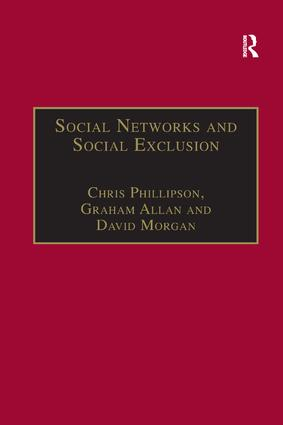 Social Networks and Social Exclusion: Sociological and Policy Perspectives, 1st Edition (Paperback) book cover