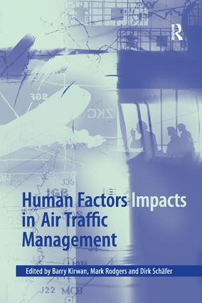Human Factors Impacts in Air Traffic Management: 1st Edition (Paperback) book cover