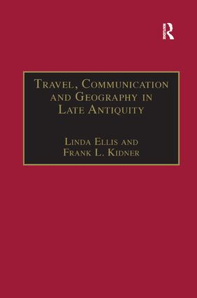 Travel, Communication and Geography in Late Antiquity: Sacred and Profane, 1st Edition (Paperback) book cover