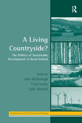 A Living Countryside?: The Politics of Sustainable Development in Rural Ireland book cover