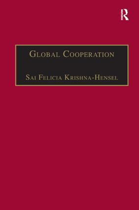 Global Cooperation: Challenges and Opportunities in the Twenty-First Century book cover