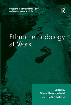 Ethnomethodology at Work: 1st Edition (Paperback) book cover