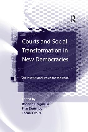 Courts and Social Transformation in New Democracies: An Institutional Voice for the Poor?, 1st Edition (Paperback) book cover