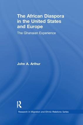 The African Diaspora in the United States and Europe: The Ghanaian Experience book cover