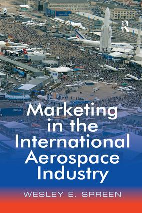 Marketing in the International Aerospace Industry: 1st Edition (Paperback) book cover