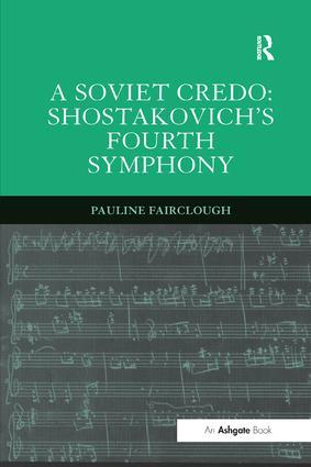A Soviet Credo: Shostakovich's Fourth Symphony