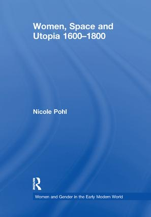 Women, Space and Utopia 1600–1800 book cover