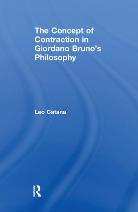 The Concept of Contraction in Giordano Bruno's Philosophy book cover