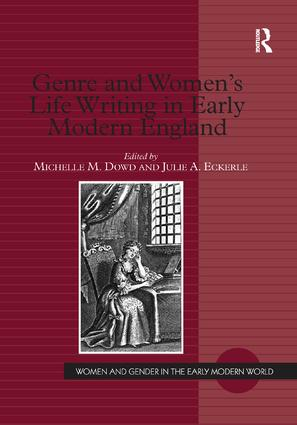 Genre and Women's Life Writing in Early Modern England: 1st Edition (Paperback) book cover