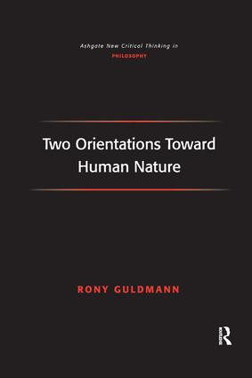 Two Orientations Toward Human Nature: 1st Edition (Paperback) book cover
