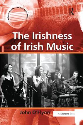 The Irishness of Irish Music book cover