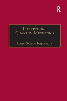 Interpreting Quantum Mechanics: A Realistic View in Schrodinger's Vein book cover