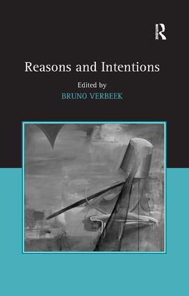 Reasons and Intentions: 1st Edition (Paperback) book cover