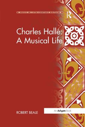 Charles Hallé: A Musical Life book cover
