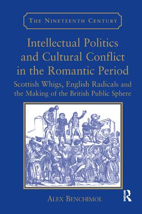 Intellectual Politics and Cultural Conflict in the Romantic Period
