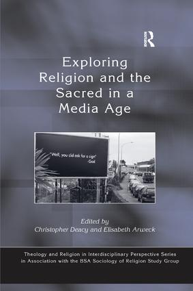 Exploring Religion and the Sacred in a Media Age: 1st Edition (e-Book) book cover