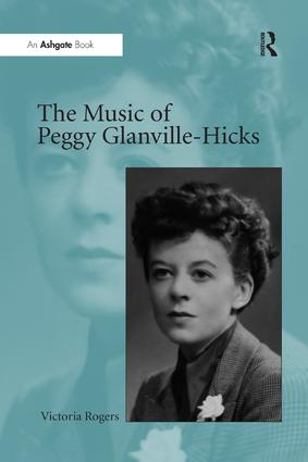 The Music of Peggy Glanville-Hicks: 1st Edition (e-Book) book cover