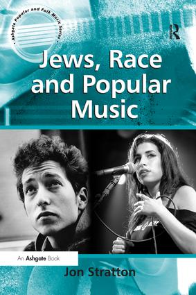 Jews, Race and Popular Music: 1st Edition (Paperback) book cover