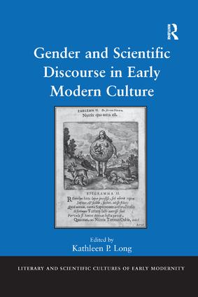 Gender and Scientific Discourse in Early Modern Culture: 1st Edition (Paperback) book cover