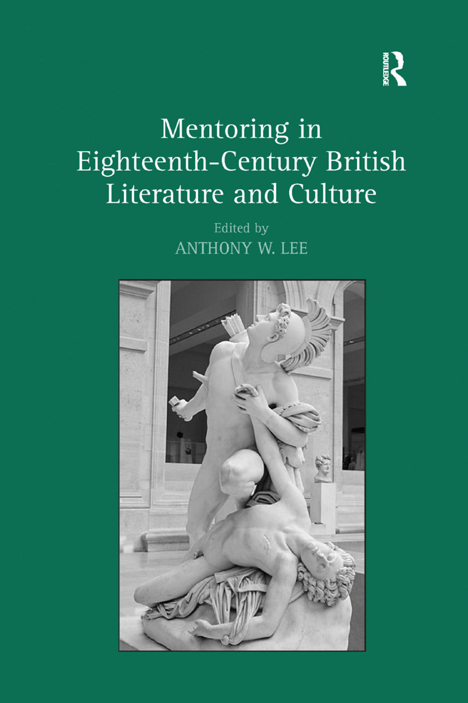 Mentoring in Eighteenth-Century British Literature and Culture: 1st Edition (Paperback) book cover
