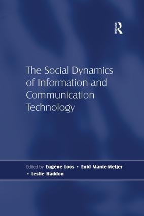 The Social Dynamics of Information and Communication Technology: 1st Edition (Paperback) book cover