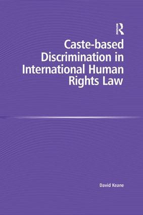 Caste-based Discrimination in International Human Rights Law: 1st Edition (Paperback) book cover