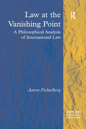 Law at the Vanishing Point: A Philosophical Analysis of International Law book cover
