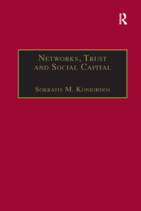 Networks, Trust and Social Capital