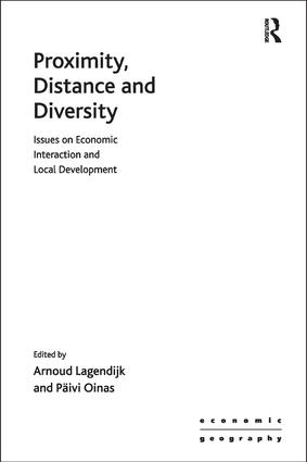 Proximity, Distance and Diversity: Issues on Economic Interaction and Local Development, 1st Edition (Paperback) book cover