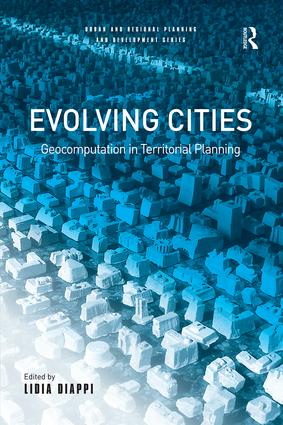 Evolving Cities: Geocomputation in Territorial Planning, 1st Edition (Paperback) book cover