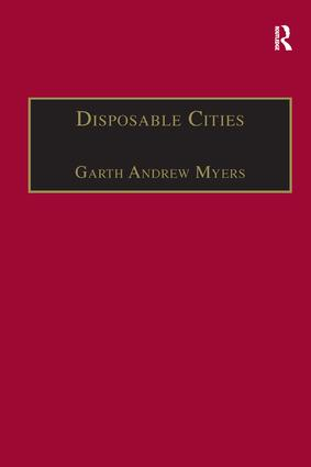 Disposable Cities: Garbage, Governance and Sustainable Development in Urban Africa book cover
