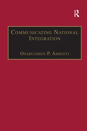 Communicating National Integration: Empowering Development in African Countries, 1st Edition (Paperback) book cover