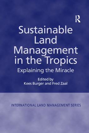 Sustainable Land Management in the Tropics: Explaining the Miracle book cover
