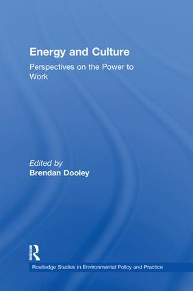 Energy and Culture: Perspectives on the Power to Work book cover