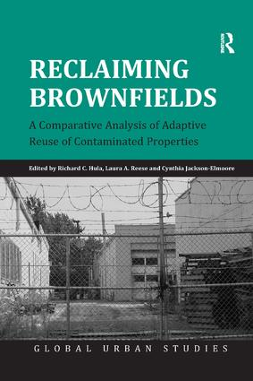 Reclaiming Brownfields: A Comparative Analysis of Adaptive Reuse of Contaminated Properties, 1st Edition (Paperback) book cover