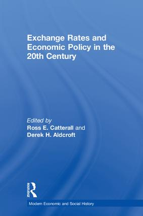 Exchange Rates and Economic Policy in the 20th Century: 1st Edition (Paperback) book cover