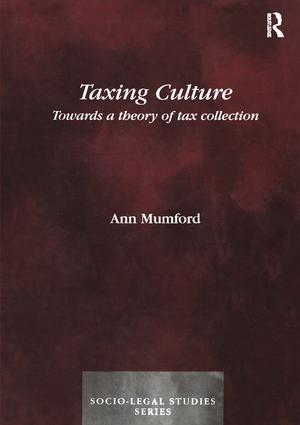 Taxing Culture: Towards a Theory of Tax Collection Law book cover
