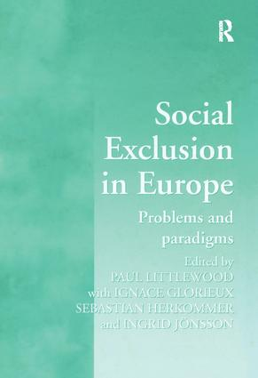 Social Exclusion in Europe: Problems and Paradigms book cover