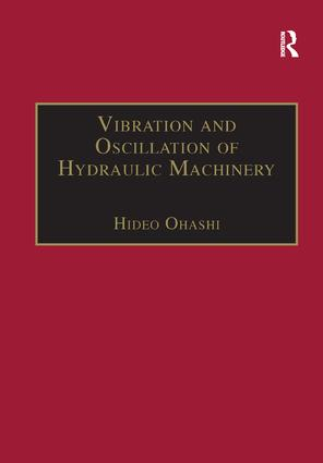 Vibration and Oscillation of Hydraulic Machinery book cover