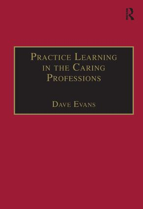 Practice Learning in the Caring Professions book cover