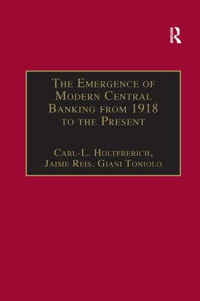 The Emergence of Modern Central Banking from 1918 to the Present: 1st Edition (Paperback) book cover