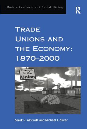 Trade Unions and the Economy: 1870–2000 book cover