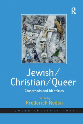 Jewish/Christian/Queer: Crossroads and Identities book cover