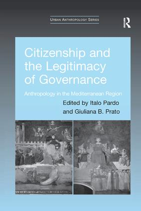 Citizenship and the Legitimacy of Governance: Anthropology in the Mediterranean Region book cover