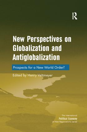 New Perspectives on Globalization and Antiglobalization: Prospects for a New World Order? book cover
