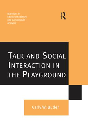 Talk and Social Interaction in the Playground: 1st Edition (Paperback) book cover