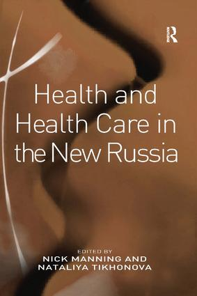 Health and Health Care in the New Russia: 1st Edition (Paperback) book cover