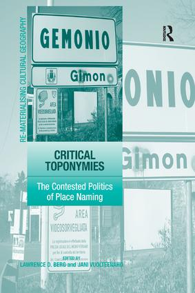 Critical Toponymies: The Contested Politics of Place Naming book cover