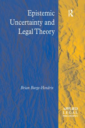 Epistemic Uncertainty and Legal Theory book cover