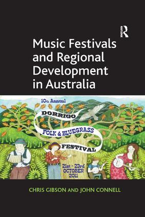 Music Festivals and Regional Development in Australia: 1st Edition (Paperback) book cover